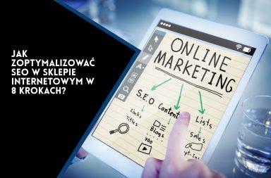 Jak zoptymalizować SEO w Twoim sklepie internetowym w 8 krokach
