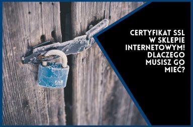 Certyfikat SSL w sklepie internetowym