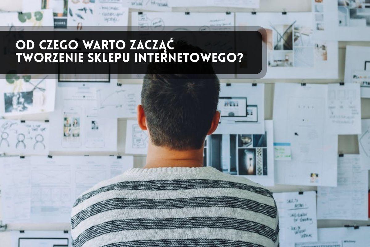 71da61ace53c2 Od czego warto zacząć tworzenie sklepu internetowego  - Ekomersiak.pl