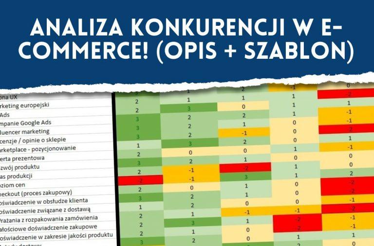 Analiza konkurencji w e-commerce - opis + szablon